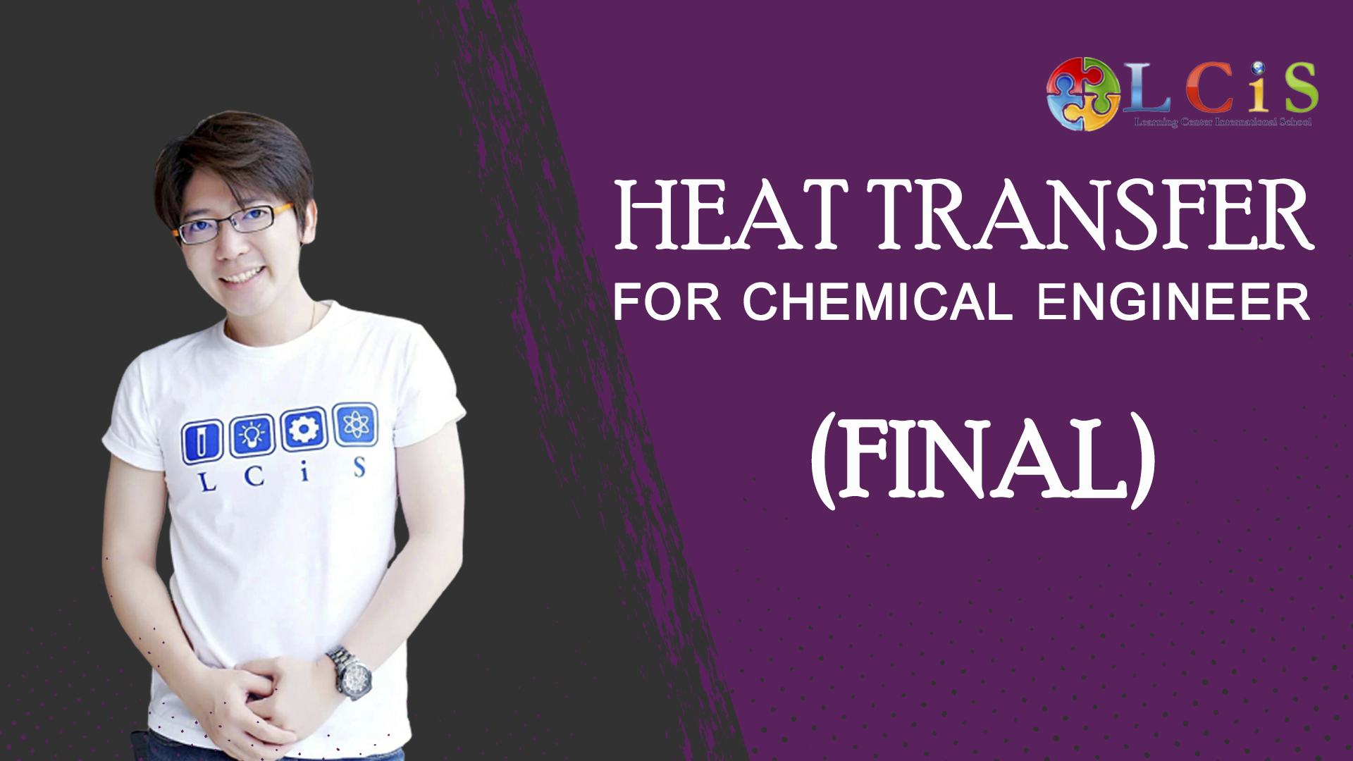 Heat Transfer for Chemical Engineer (Final)