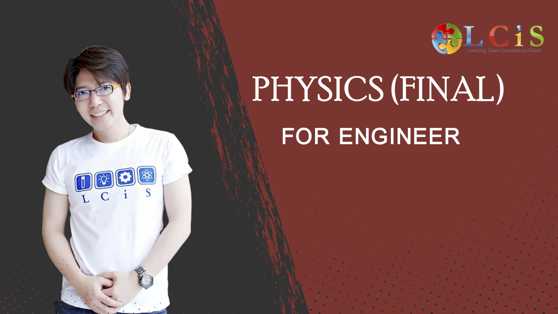 Physics for Engineer (Final TEP/TEPE)