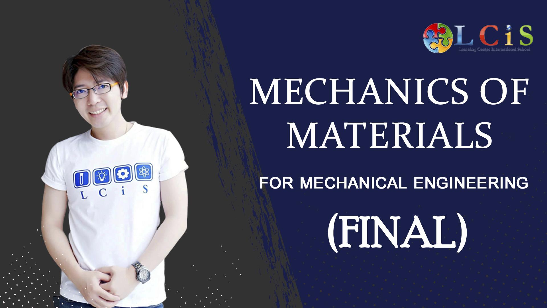 Mechanics of Materials (Final)